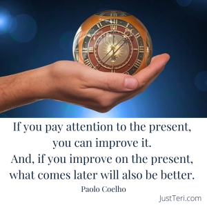 Our one an only point of influence in our life is being fully engaged and mindful in the present moment.