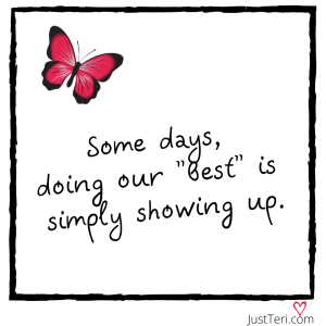 It's about showing up and not quitting,  even during the worst of times.